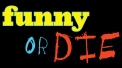 Watch Funny or Die tv online for free